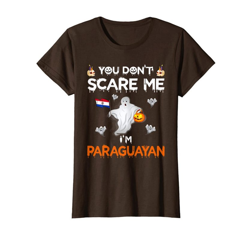 You Don't Scare Me I'm Paraguayan Funny Halloween Costume T-shirt